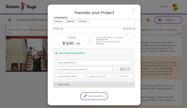 Select language to translate to and pay, then click Let's do this at the bottom